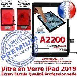 Nappe Vitre Monté 2019 Tablette IC Fixation HOME Verre Noir Adhésif Oléophobe Qualité iPad Tactile A2200 Caméra Réparation Ecran
