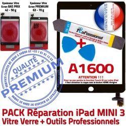 Precollé A1600 Verre iPad Qualité MINI 3 Mini Vitre Tactile Tablette Noire Touch Réparation KIT N PACK Adhésif PREMIUM Outils Attention ID
