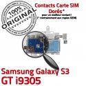Samsung Galaxy S3 GT i9305 S Reader Nappe Connecteur SIM Micro-SD Dorés Contacts Qualité ORIGINAL Connector Memoire Carte Lecteur