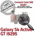 Samsung Galaxy S4 Activ i9295 S Connector GT Reader Contacts Micro-SD Carte Lecteur Qualité Nappe Dorés SIM Memoire Connecteur ORIGINAL