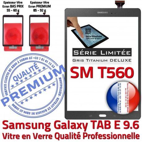 Samsung Galaxy TAB E SM-T560 G Assemblée T560 Adhésif Limitée Titanium Tactile SM Vitre TAB-E Qualité Ecran Série 9.6 Gris PREMIUM Grise Verre